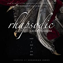 Rhapsodic: The Bargainer, Book 1 Audiobook by Laura Thalassa Narrated by Susannah Jones