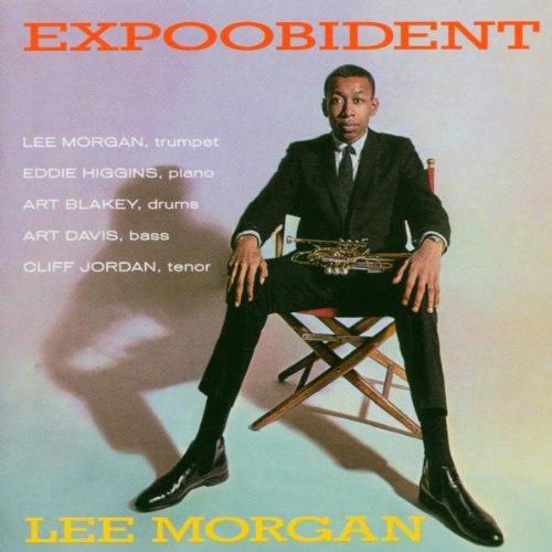Expoobident Lee Morgan Art Davis Art Blakey Eddie Higgins Clifford Jordan Ve