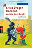 Ingo Siegner Little Dragon Coconut and the Black Knight