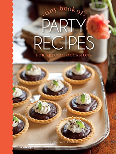 Tiny Book of Party Recipes: For Special Occasions