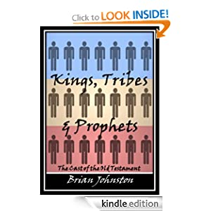 Kings, Tribes & Prophets - The Cast of the Old Testament (Search for Truth Series)