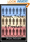 Kings, Tribes & Prophets - The Cast o...