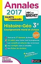 Annales ABC du BREVET 2017 Histoire - Géographie - Enseignement moral et civique