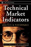 Technical Markets Indicators: Analysis & Performance (Wiley Trading)