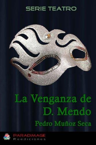 La Venganza de Don Mendo (Teatro)