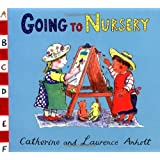 Anholt Family Favourites: Going to Nurseryby Catherine Anholt