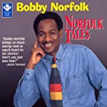 Norfolk Tales | Bobby Norfolk