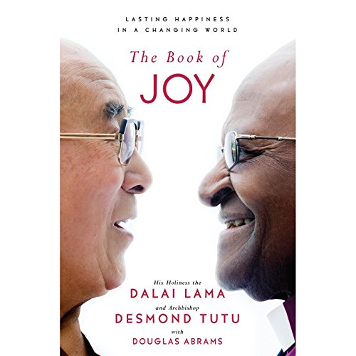 The Book of Joy: Lasting Happiness in a Changing World (Joy Inc Audio compare prices)