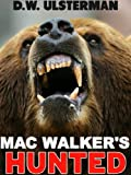 MAC WALKERS HUNTED