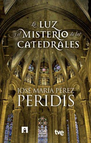 La Luz Y El Misterio De Las Catedrales (FUERA DE COLECCIÓN Y ONE SHOT)