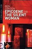 "Epicoene or the ""Silent Woman"" (New Mermaids) by Jonson, Ben (2002) Paperback"