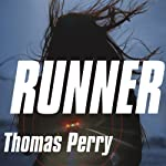 Runner: A Jane Whitefield Novel (       UNABRIDGED) by Thomas Perry Narrated by Joyce Bean