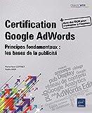 echange, troc Pierre-Henri COFFINET, Noëlle AMIR - Certification Google Adwords