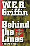 Behind the Lines (0399140867) by Griffin, W. E. B.
