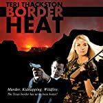 Border Heat | Teri Thackston
