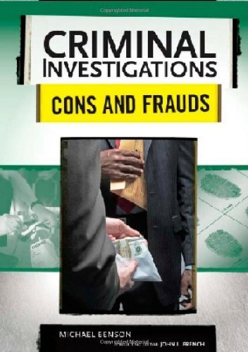 Michael Benson - Cons and Frauds (Criminal Investigations)