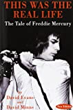 img - for This Was the Real Life: The Tale of Freddie Mercury book / textbook / text book