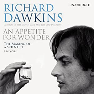 An Appetite for Wonder | [Richard Dawkins]