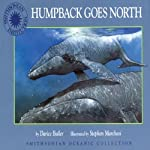 Humpback Goes North: A Smithsonian Oceanic Collection Book (Mini Book) | Darice Bailer
