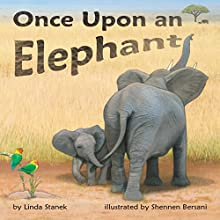 Once upon an Elephant Audiobook by Linda Stanek Narrated by Lee German