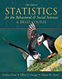 img - for Statistics for The Behavioral and Social Sciences: A Brief Course (5th Edition) book / textbook / text book