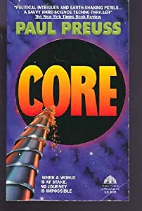 Core by Paul Preuss