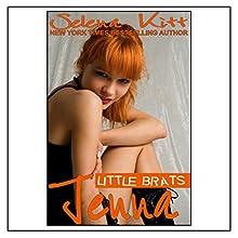 Little Brats: Jenna Audiobook by Selena Kitt Narrated by Holly Hackett
