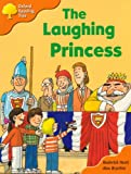 Oxford Reading Tree: Stage 6: More Storybooks A: the Laughing Princess