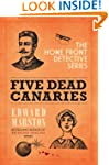 Five Dead Canaries (Home Front Detect...