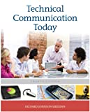 Technical Communication Today (4th Edition)