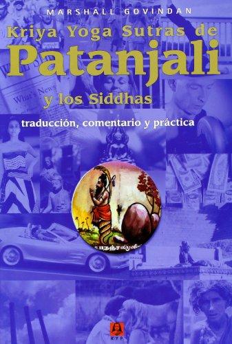 KRIYA YOGA SUTRAS DE PATAÑJALI Y LOS SIDDHAS