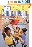 Slam Dunk (Matt Christopher Sports Fiction)