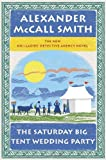 The Saturday Big Tent Wedding Party (No. 1 Ladies Detective Agency, #12)