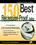 150 Best Recession-Proof Jobs (Jist's Best Jobs)