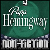 Papa Hemingway | [A. E. Hotchner]