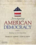 Investigating American Democracy: Readings on Core Questions