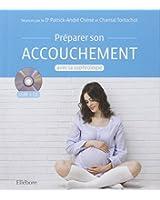 Préparer son accouchement avec la sophrologie - Livre + CD