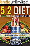 The 5:2 Diet NutriBullet Recipe Book:...