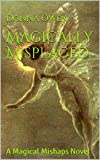 img - for Magically Misplaced: A Magical Mishaps Novel book / textbook / text book