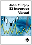 img - for El Inversor Visual / The Visual Investor (Spanish Edition) book / textbook / text book