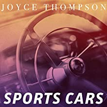 Sports Cars Audiobook by Joyce Thompson Narrated by Romy Nordlinger