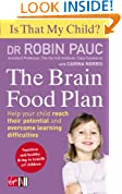 Is That My Child?: The Brain Food Plan