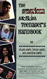 img - for The American Muslim Teenager's Handbook by Dilara Hafiz (2007-08-13) book / textbook / text book