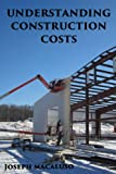 img - for Understanding Construction Costs: How to Review Estimates book / textbook / text book
