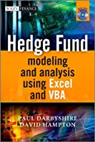 Hedge Fund Modeling and Analysis Using Excel and VBA Front Cover