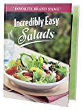 Incredibly Easy Salads (Favorite Brand Name Recipes)