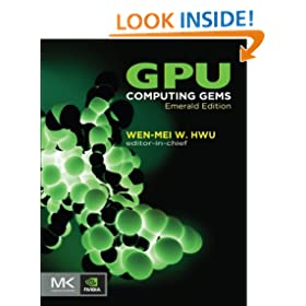 GPU Computing Gems Emerald Edition (Applications of GPU Computing Series)