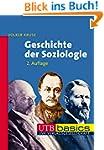Geschichte der Soziologie (utb basics...