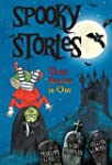 Spooky Stories: Three Stories in One