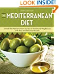 The Mediterranean Diet: Unlock the Me...